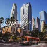 ロサンゼルス観光で使える移動手段はコレ【公共交通機関を使い倒す】